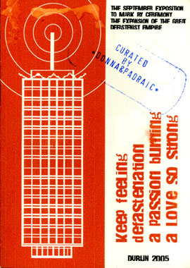 P E Moore (aka Minister for Propaganda and Attire): cover of pamphlet accompanying  The September Exposition to Mark by Ceremony the Expansion of the Great Defastenist Empire , 2005